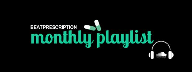 beatPrescription Monthly Playlist